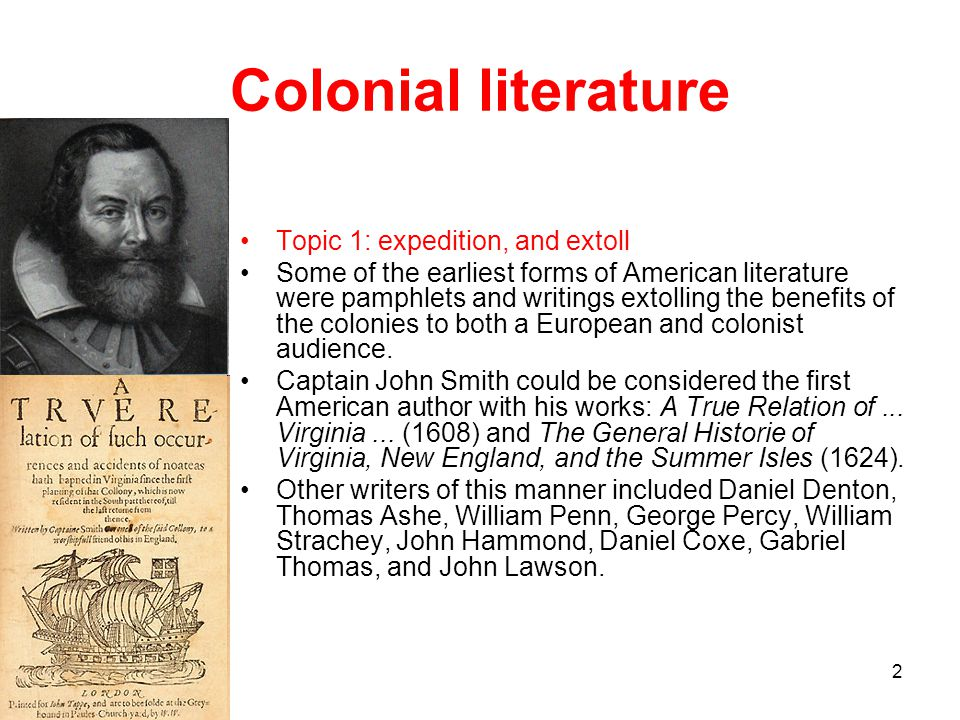 Colonial literature Topic 1: expedition, and extoll