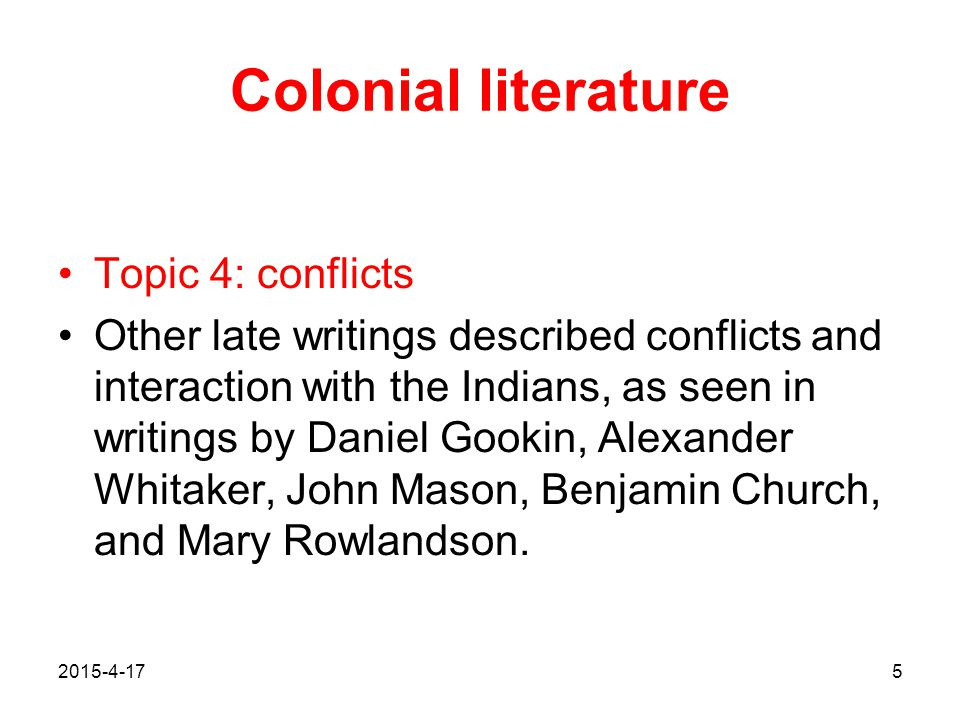 Colonial literature Topic 4: conflicts