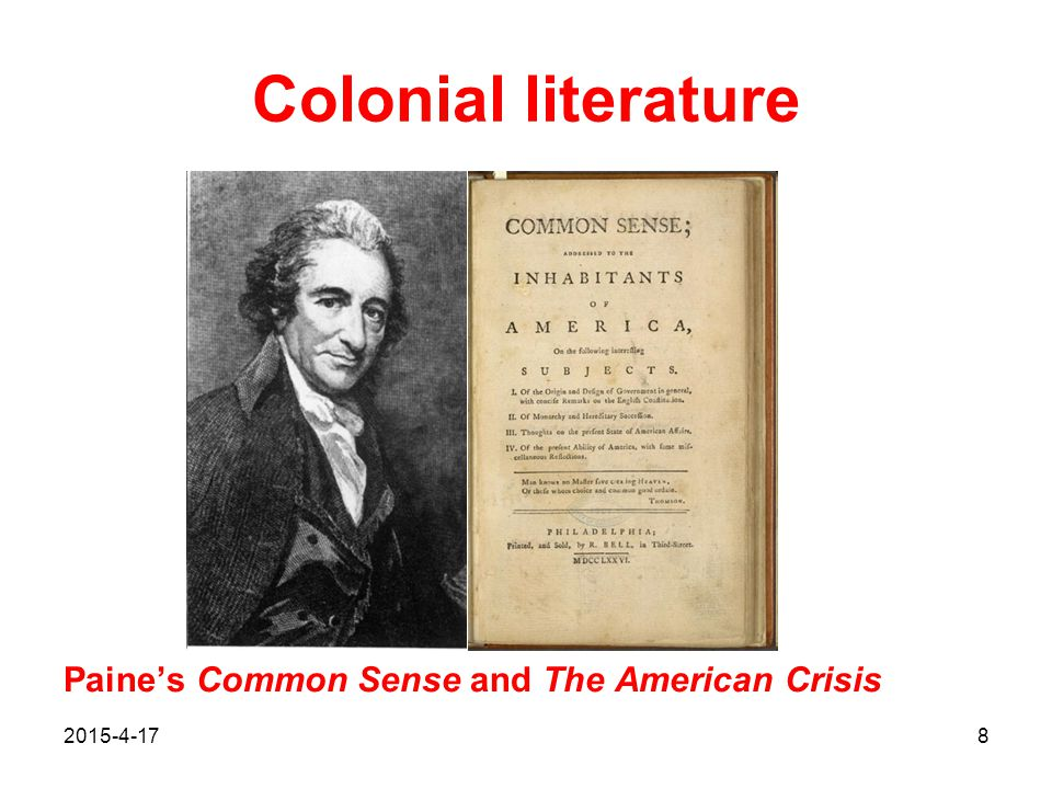 Colonial literature Paine's Common Sense and The American Crisis