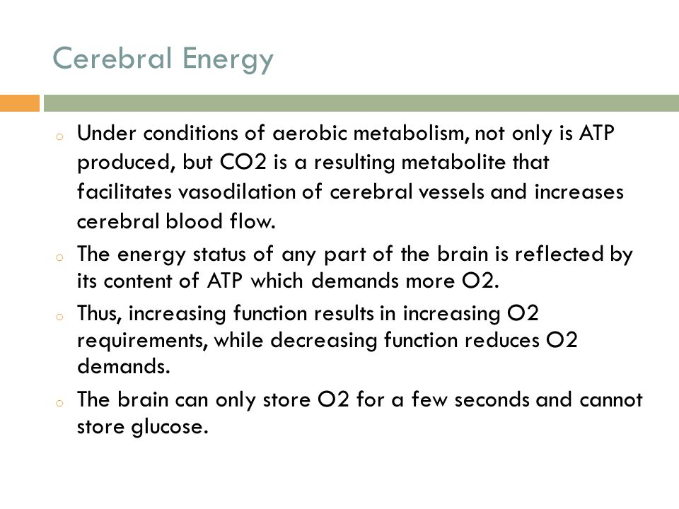 Cerebral Energy