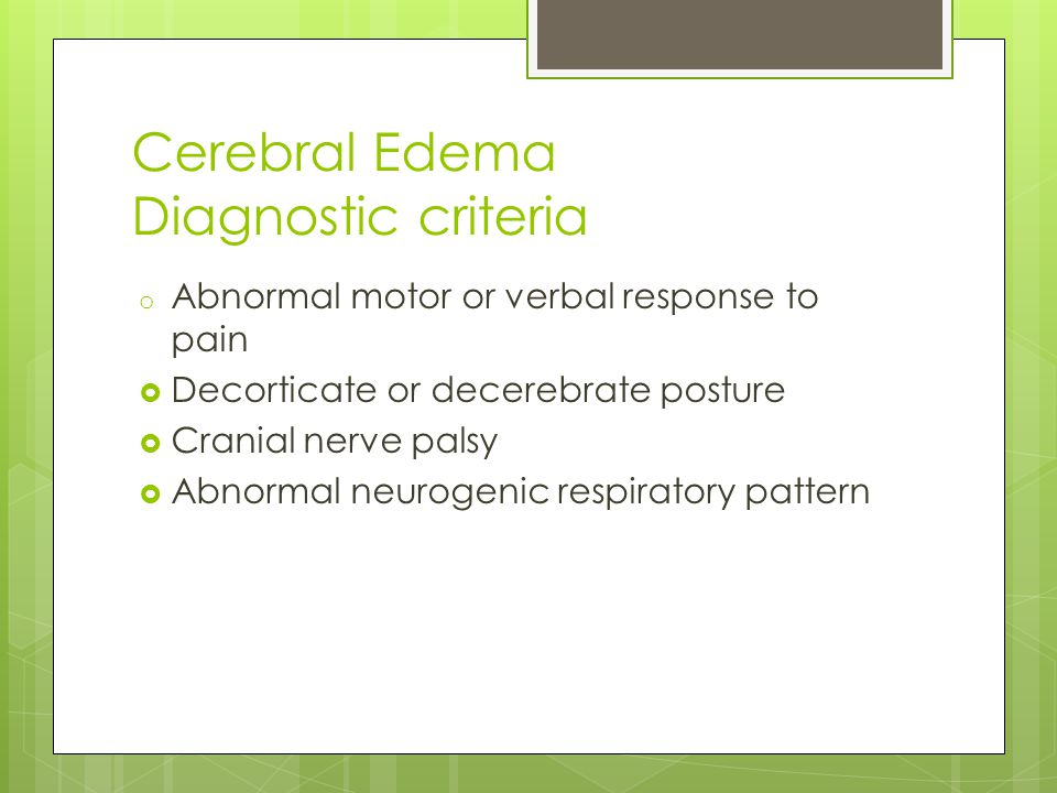 Cerebral Edema Diagnostic criteria