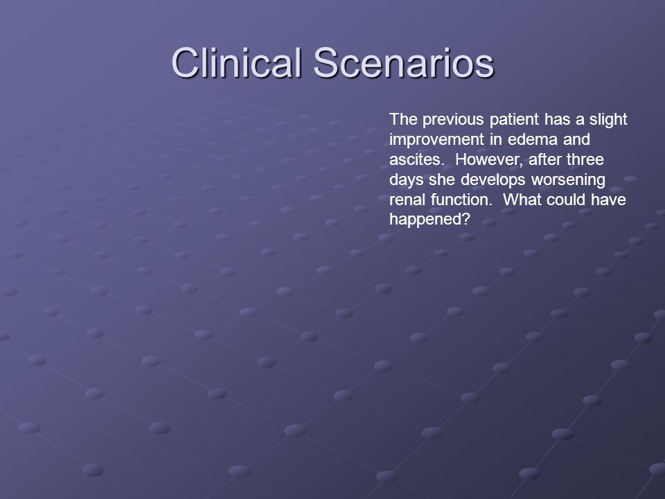 Clinical Scenarios