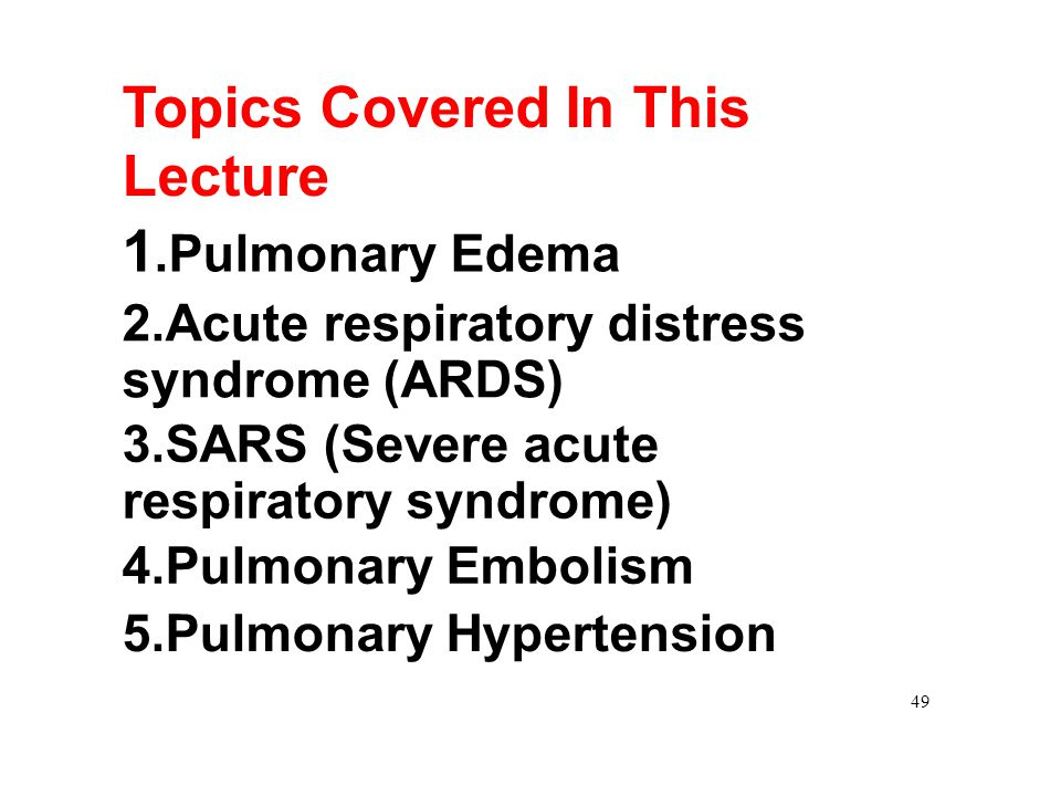 1.Pulmonary Edema Topics Covered In This Lecture