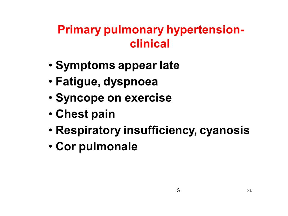 Primary pulmonary hypertension- clinical