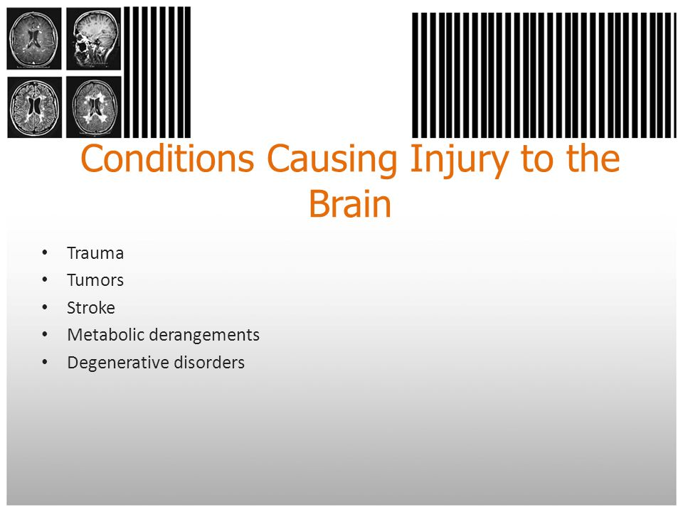 Conditions Causing Injury to the Brain