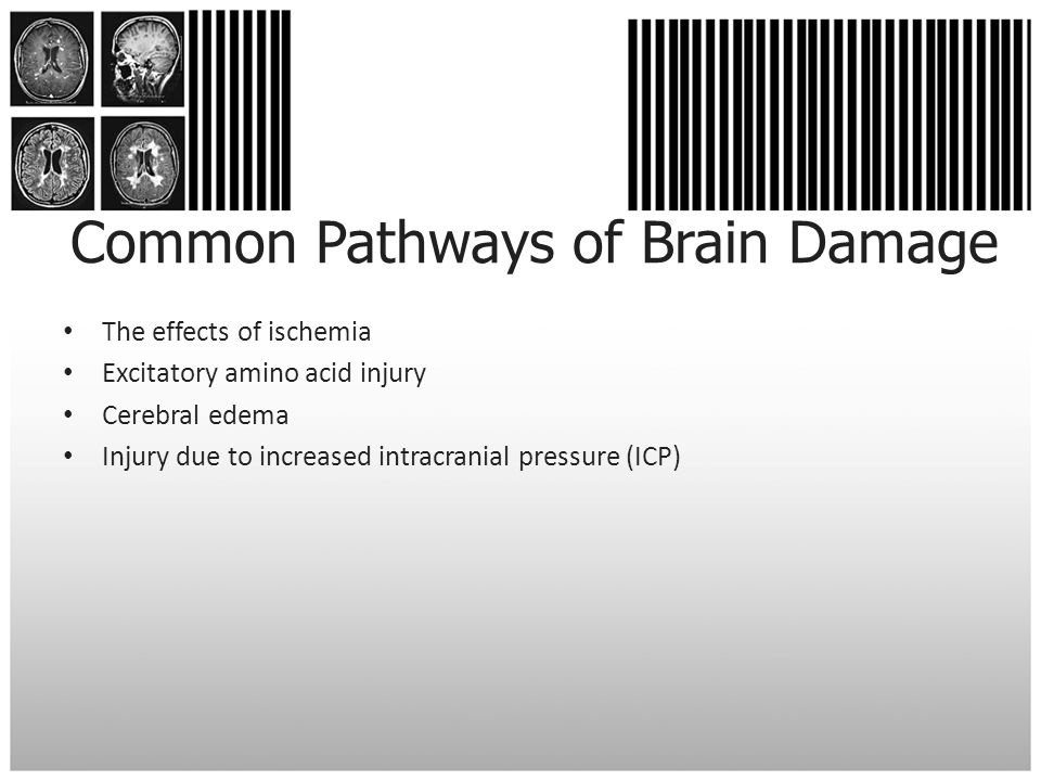 Common Pathways of Brain Damage