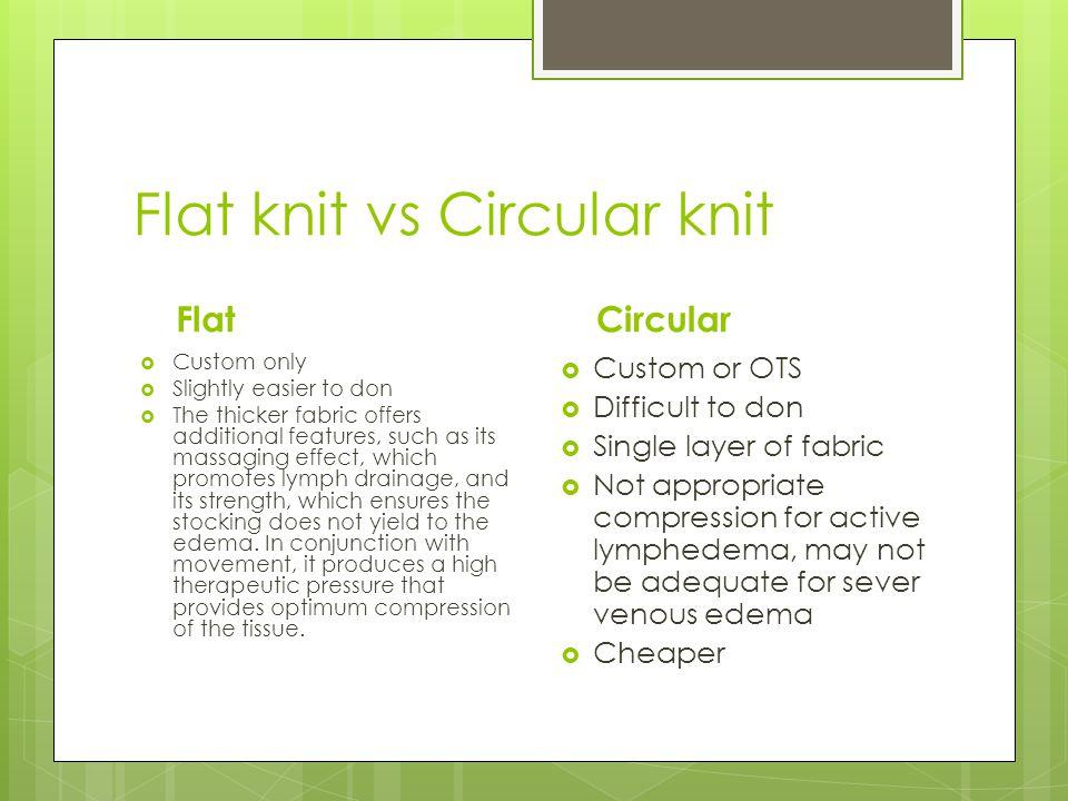 Flat knit vs Circular knit