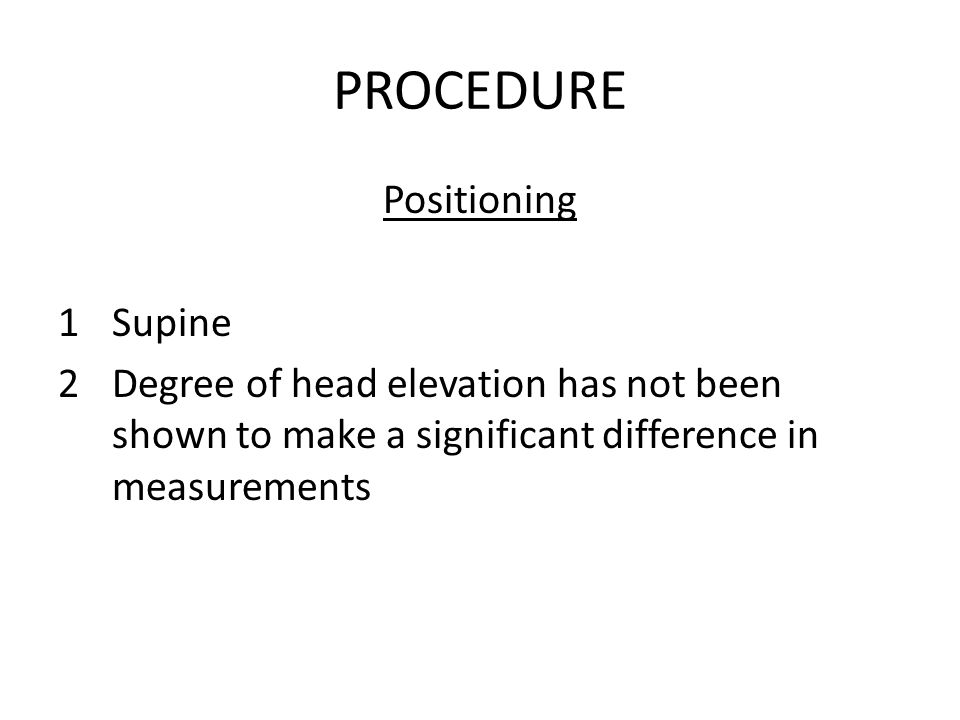 PROCEDURE Positioning Supine