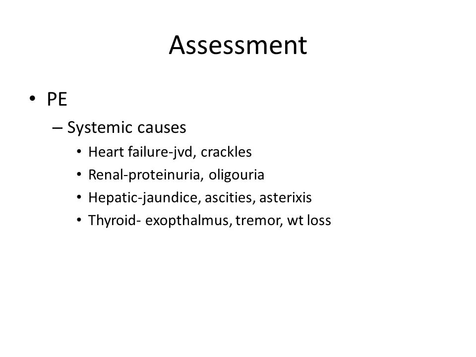 Assessment PE Systemic causes Heart failure-jvd, crackles