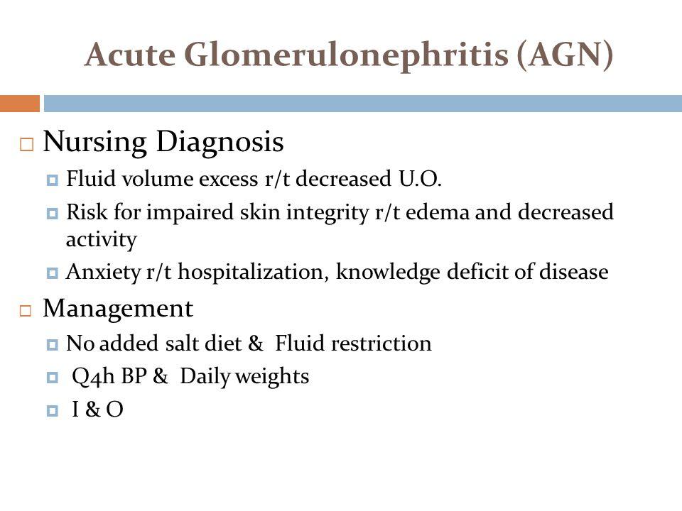 Acute Glomerulonephritis (AGN)