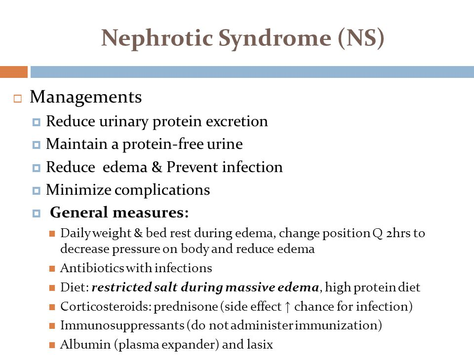 Nephrotic Syndrome (NS)