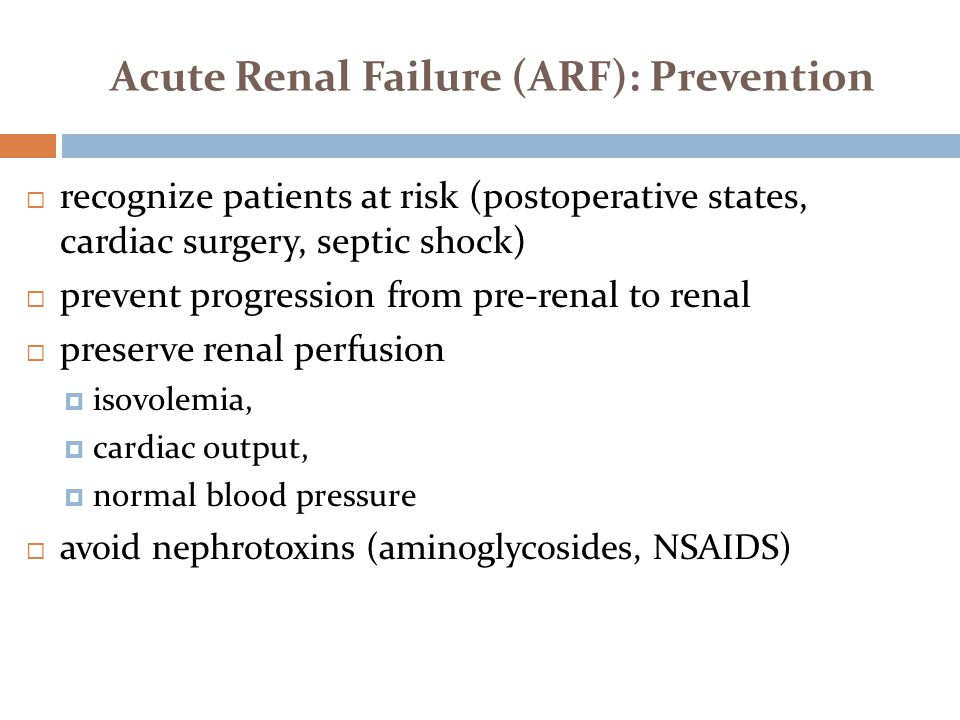 Acute Renal Failure (ARF): Prevention