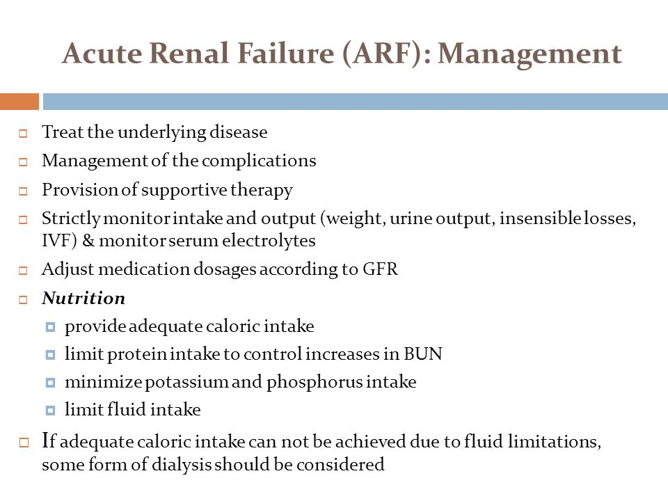 Acute Renal Failure (ARF): Management
