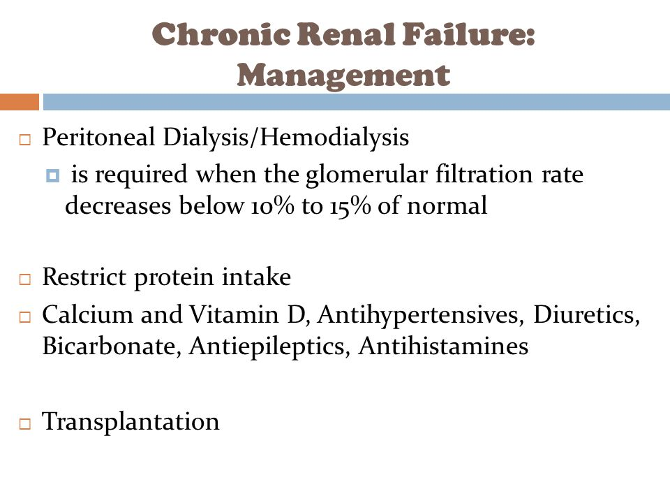 Chronic Renal Failure: Management