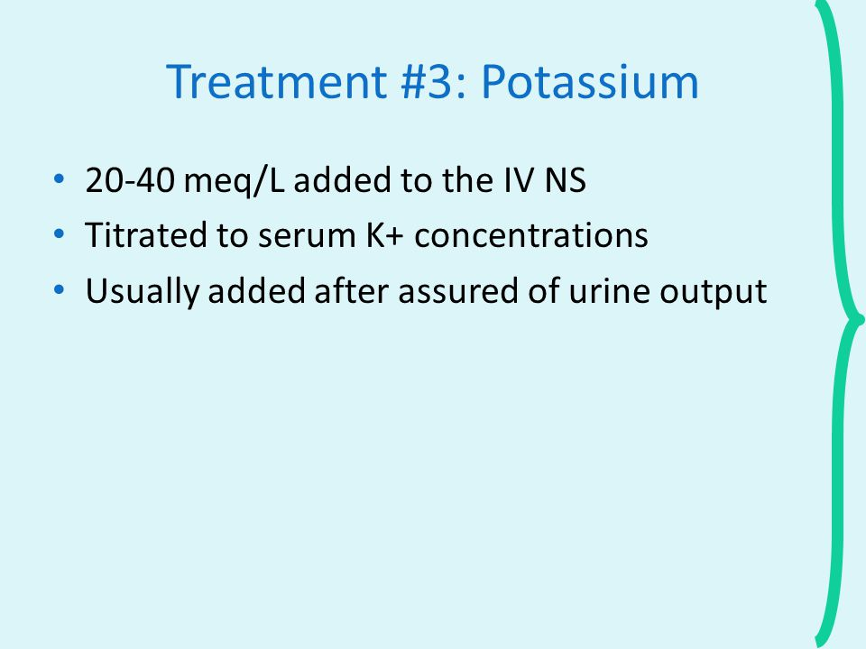 Treatment #3: Potassium