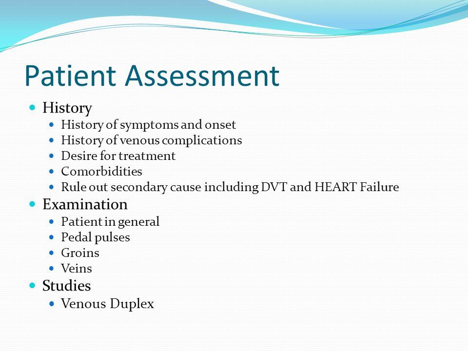 Patient Assessment History Examination Studies Venous Duplex
