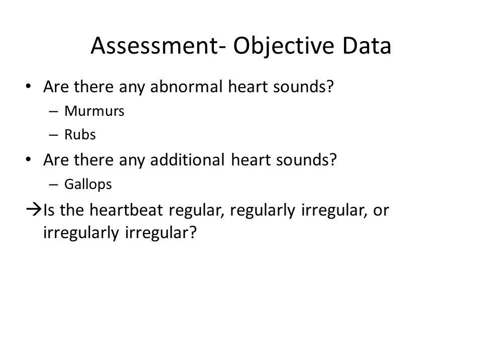 Assessment- Objective Data