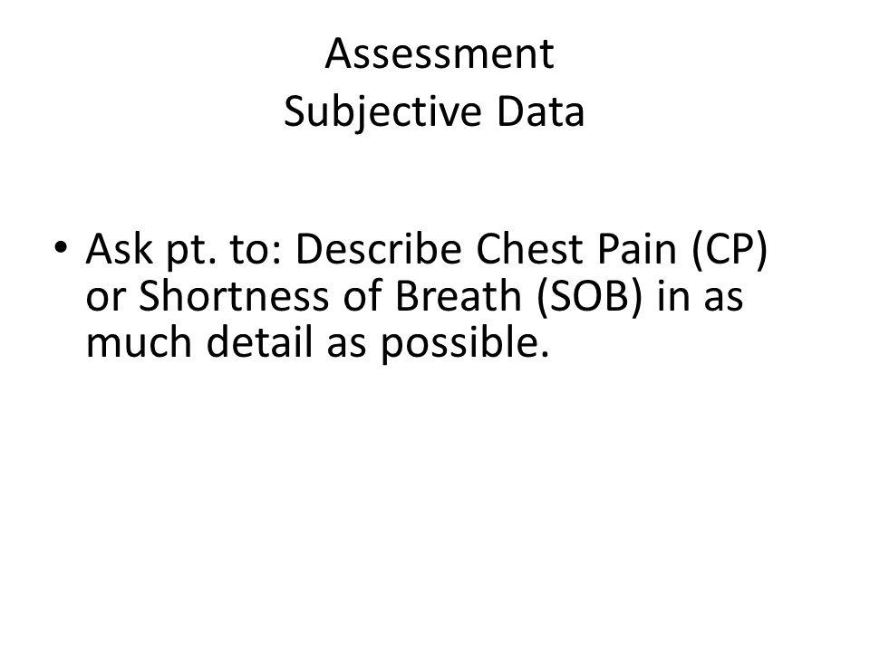 Assessment Subjective Data