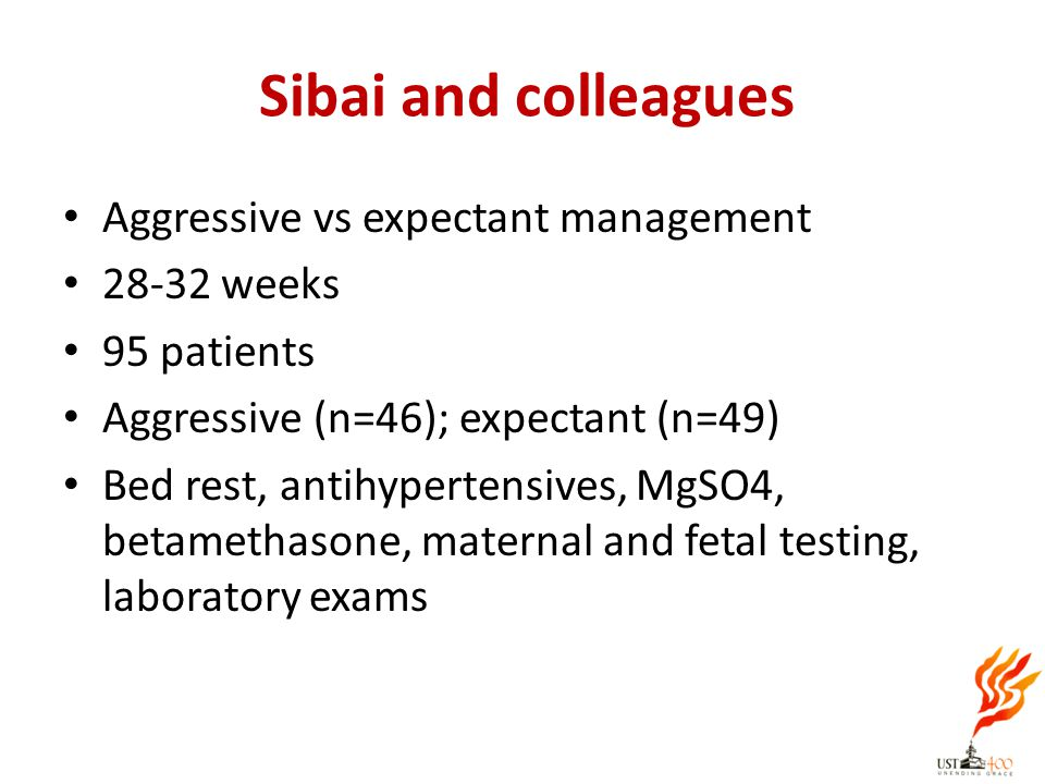 Sibai and colleagues Aggressive vs expectant management 28-32 weeks