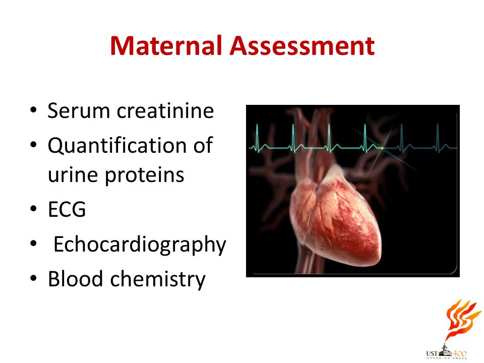 Maternal Assessment Serum creatinine Quantification of urine proteins
