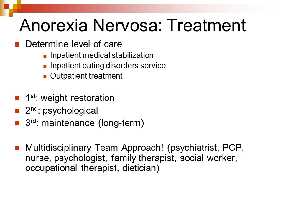 Anorexia Nervosa: Treatment