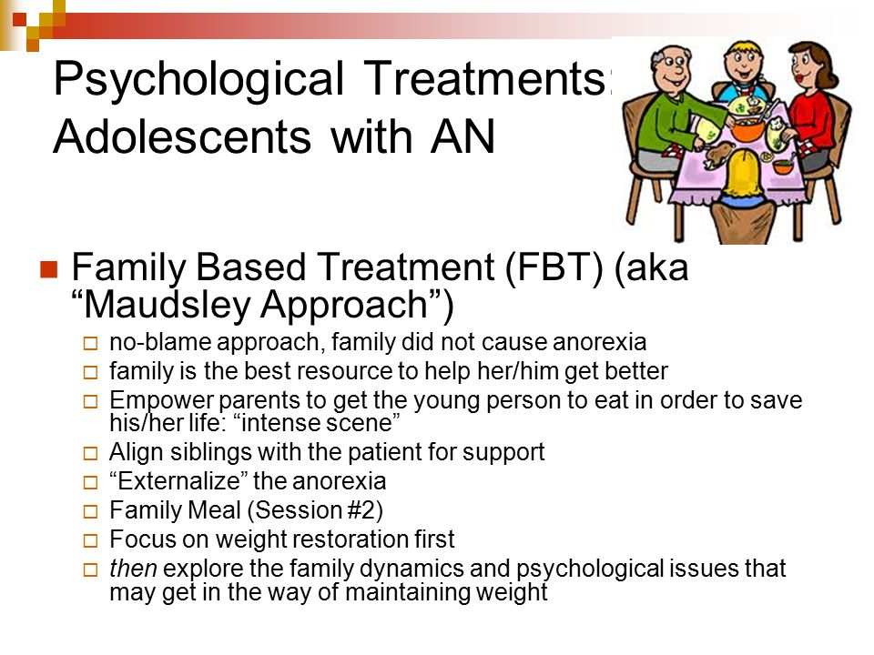 Psychological Treatments: Adolescents with AN