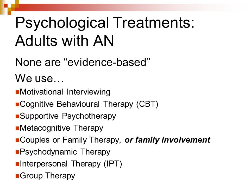 Psychological Treatments: Adults with AN