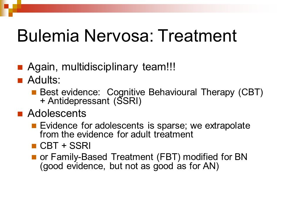 Bulemia Nervosa: Treatment