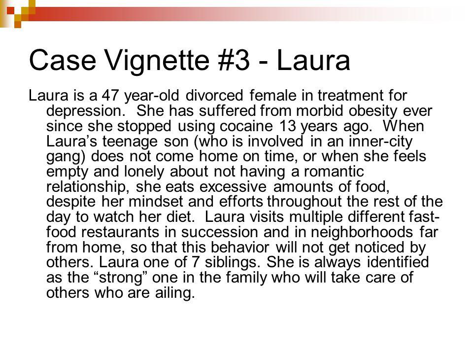 Case Vignette #3 - Laura