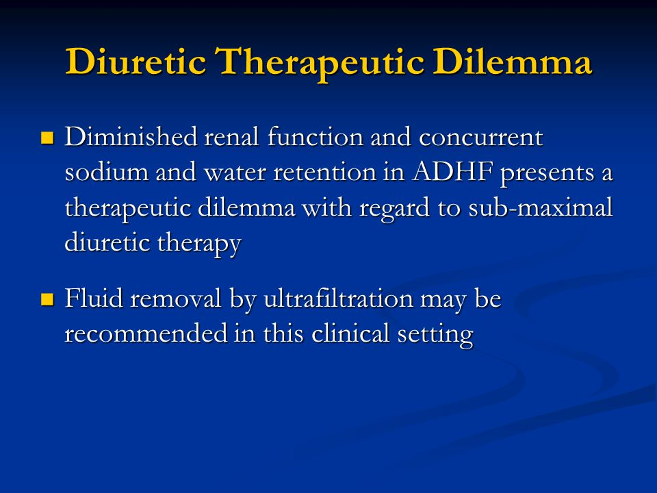 Diuretic Therapeutic Dilemma