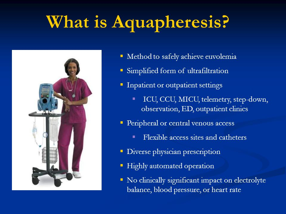 What is Aquapheresis Method to safely achieve euvolemia