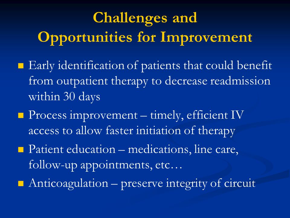 Challenges and Opportunities for Improvement