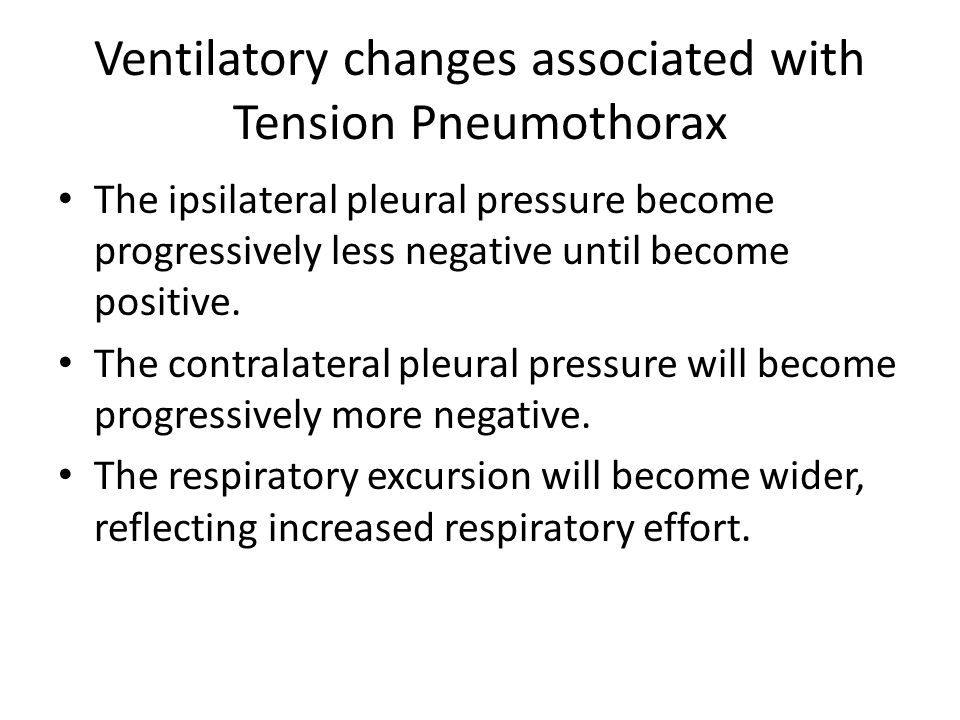 Ventilatory changes associated with Tension Pneumothorax