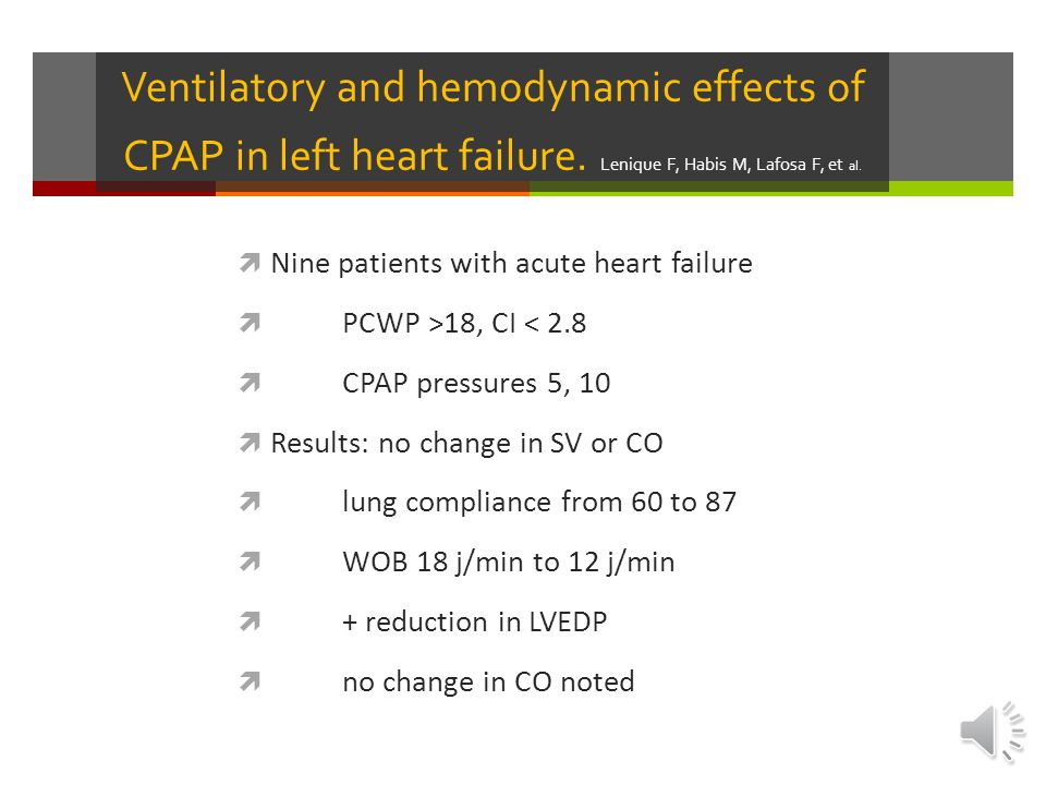Ventilatory and hemodynamic effects of CPAP in left heart failure