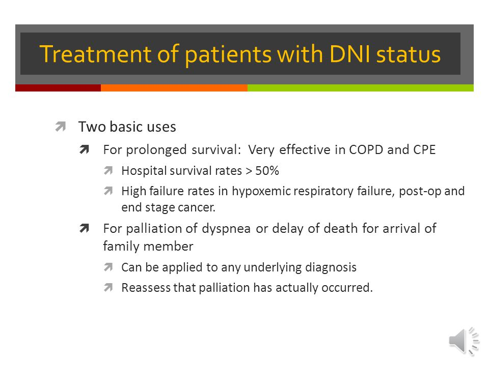 Treatment of patients with DNI status