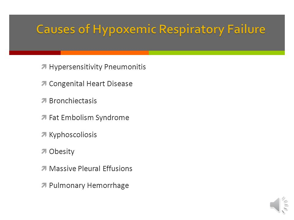 Causes of Hypoxemic Respiratory Failure
