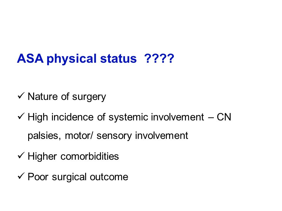 ASA physical status Nature of surgery