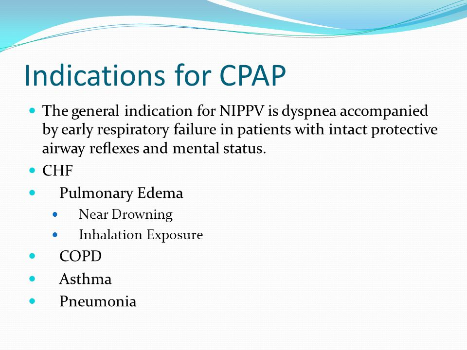 Indications for CPAP