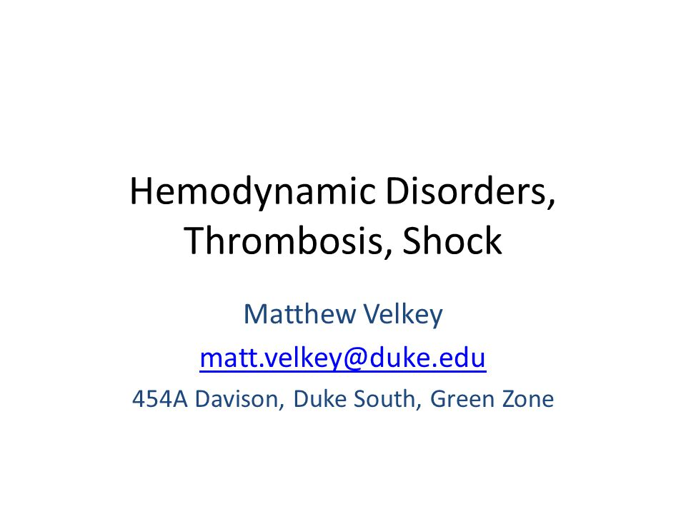 Hemodynamic Disorders, Thrombosis, Shock
