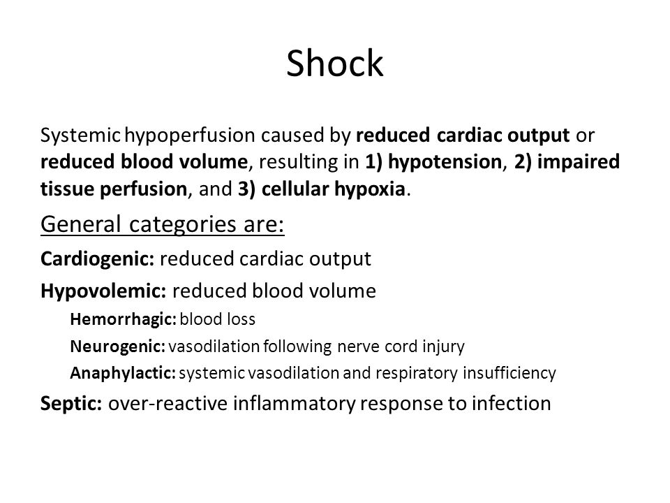 Shock General categories are: