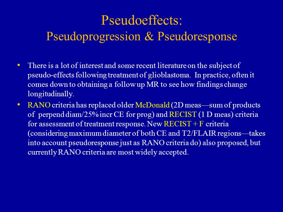 Pseudoeffects: Pseudoprogression & Pseudoresponse