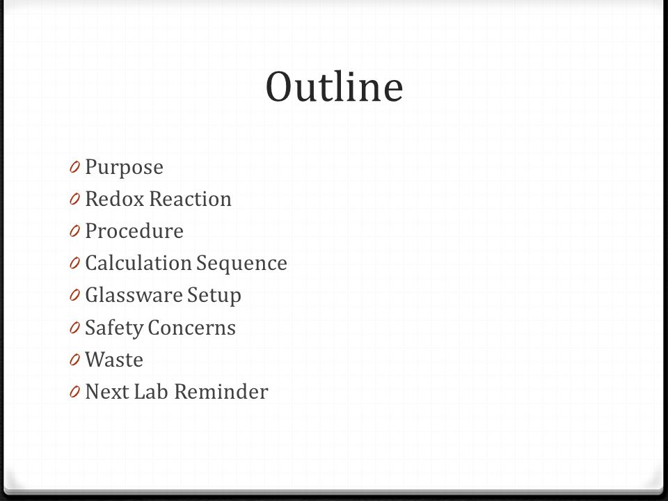 Outline Purpose Redox Reaction Procedure Calculation Sequence