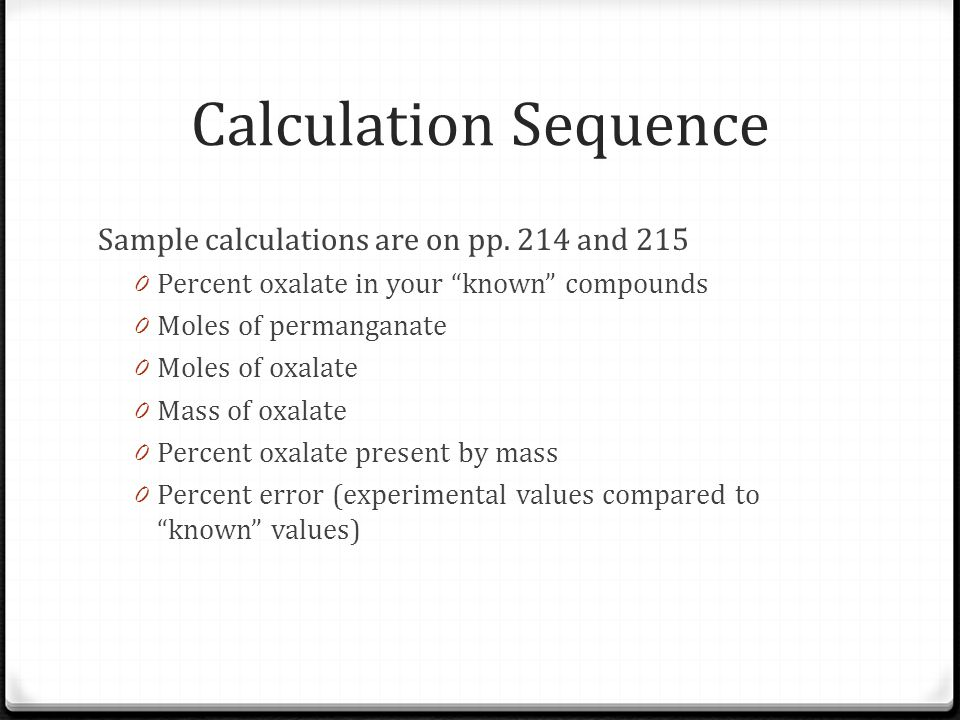 Calculation Sequence Sample calculations are on pp. 214 and 215
