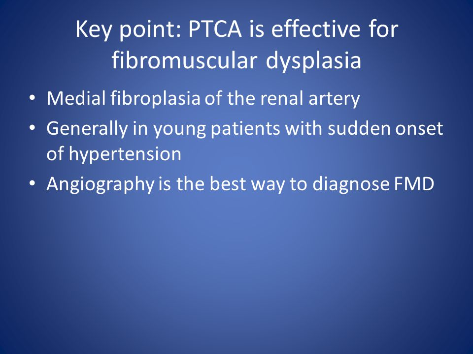 Key point: PTCA is effective for fibromuscular dysplasia