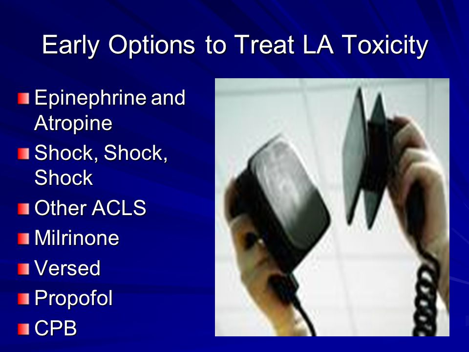 Early Options to Treat LA Toxicity