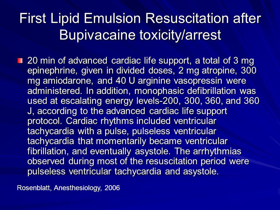 First Lipid Emulsion Resuscitation after Bupivacaine toxicity/arrest