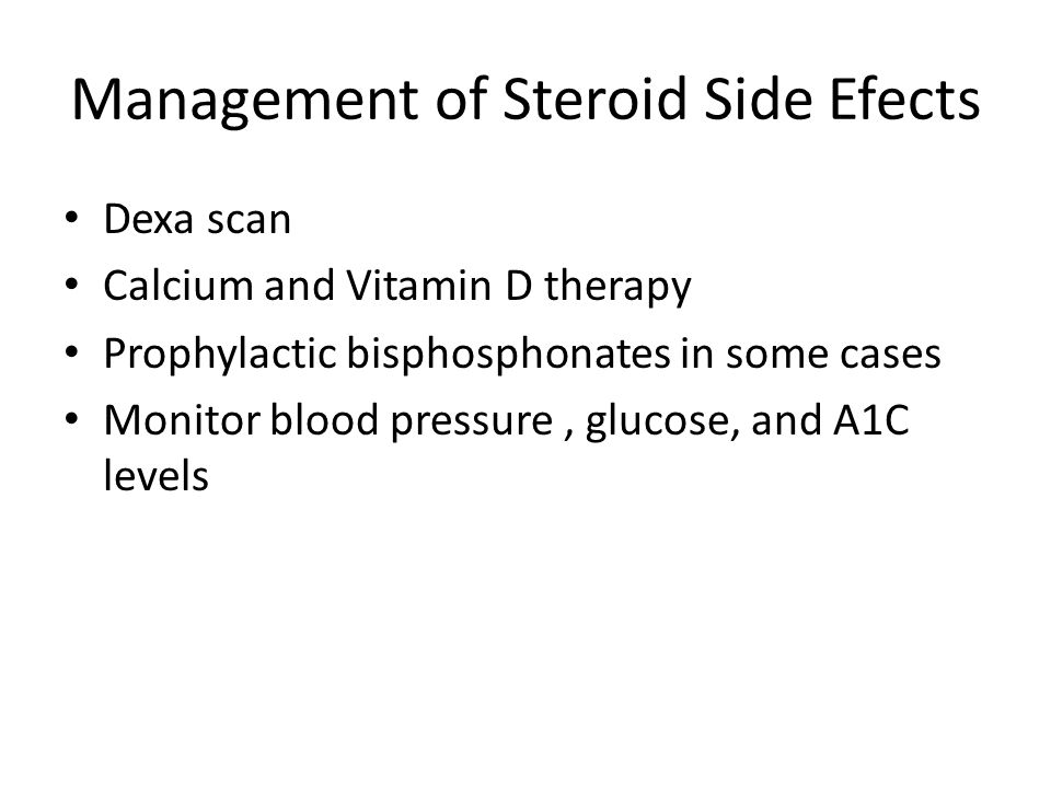 Management of Steroid Side Efects