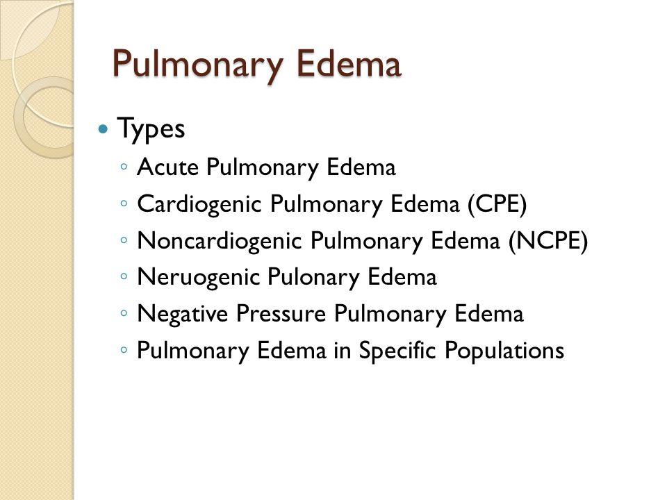 Pulmonary Edema Types Acute Pulmonary Edema