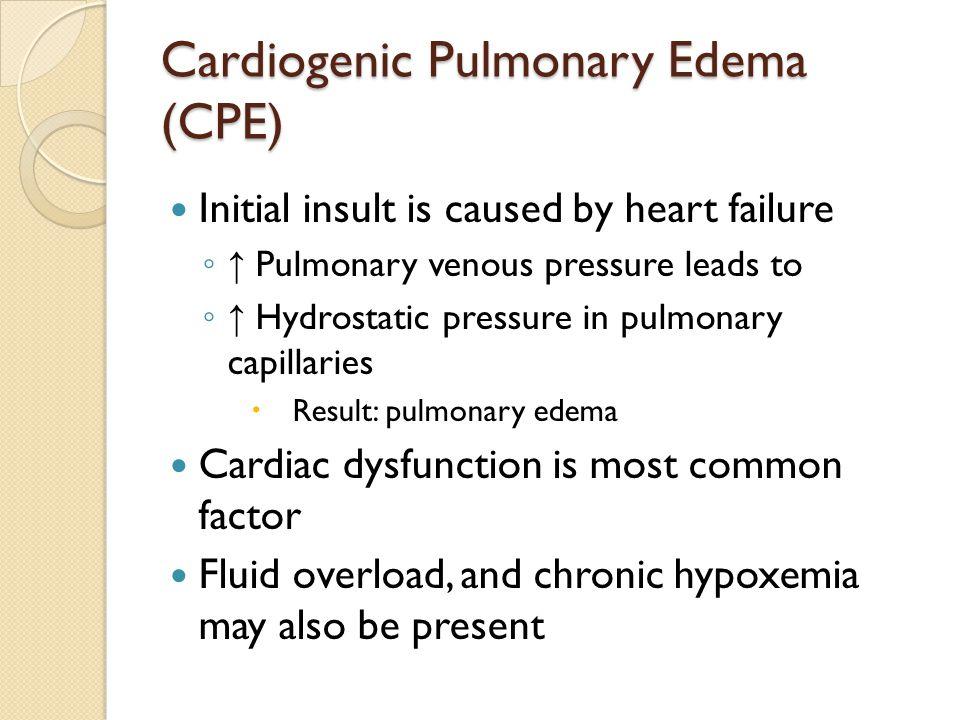 Cardiogenic Pulmonary Edema (CPE)