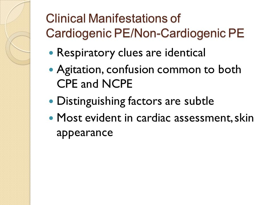 Clinical Manifestations of Cardiogenic PE/Non-Cardiogenic PE
